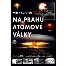 Na prahu atomové války - Kniha