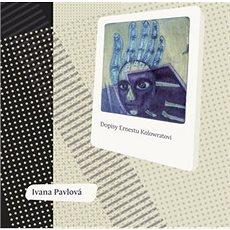 Dopisy Ernestu Kolowratovi - Kniha