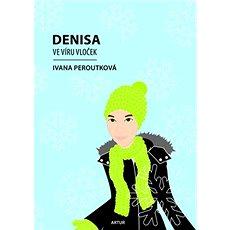 Denisa ve víru vloček - Kniha