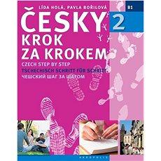 Česky krok za krokem 2 + 2 CD: Czech step by step - Kniha