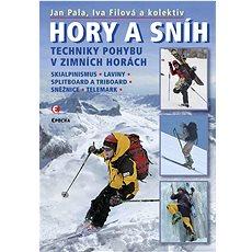 Hory a sníh: Techniky pohybu v zimních horách - Kniha