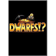Dwarfs!? - Hra pro PC
