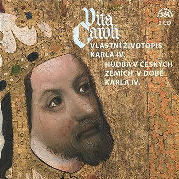 Vita Caroli - Vlastní životopis Karla IV. + Hudba na dvoře Karla IV. - Audiokniha MP3