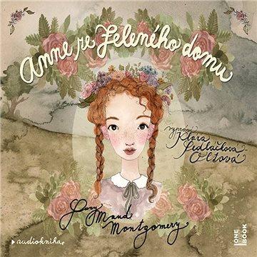 Anne ze Zeleného domu - Audiokniha MP3