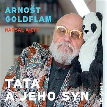 Arnošt Goldflam: Tata a jeho syn - Audiokniha MP3