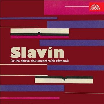 Slavín. Druhá sbírka dokumentárních záznamů - Audiokniha MP3
