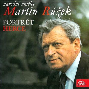 Národní umělec Martin Růžek - Portrét herce