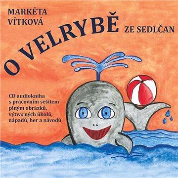 O velrybě ze Sedlčan - Audiokniha MP3