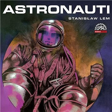 Astronauti - Audiokniha MP3