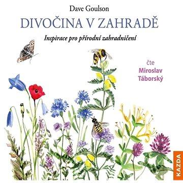 Divočina v zahradě - Audiokniha MP3