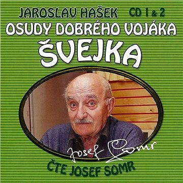 Osudy dobrého vojáka Švejka CD 1 & 2