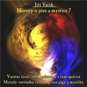 Hovory o józe a mystice č. 7