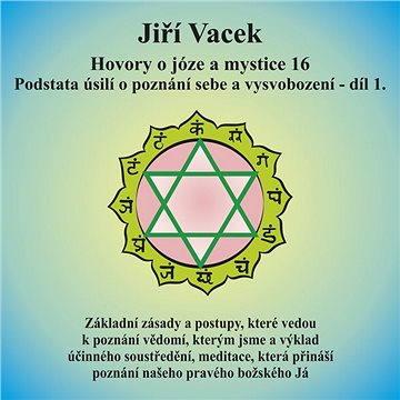 Hovory o józe a mystice č. 16