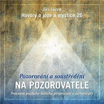 Hovory o józe a mystice č. 26