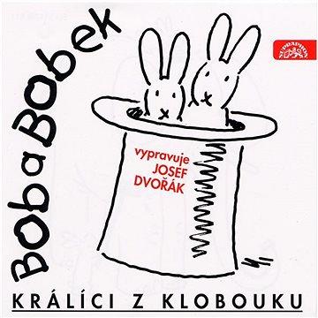 Bob a Bobek, králíci z klobouku / Šebánek - Pacovský - Jiránek
