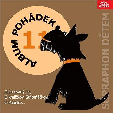 """Album pohádek """"Supraphon dětem"""" 11. (Začarovaný les, O králíčkovi Stříbrňáčkovi, O Popelce...)"""