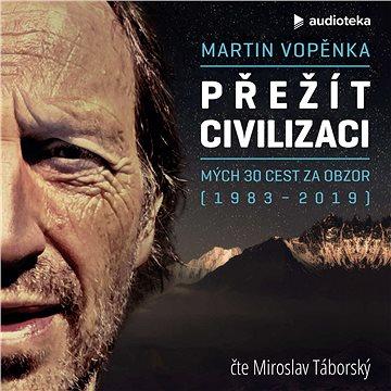 Přežít civilizaci - Audiokniha MP3