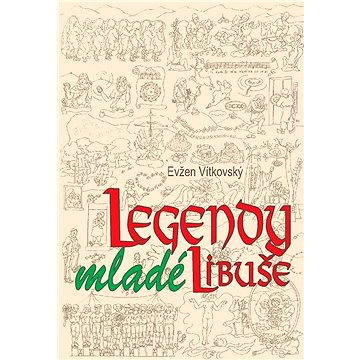 Legendy mladé Libuše - Elektronická kniha