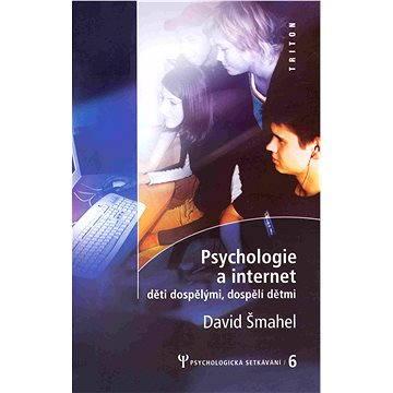 Psychologie a internet - Elektronická kniha