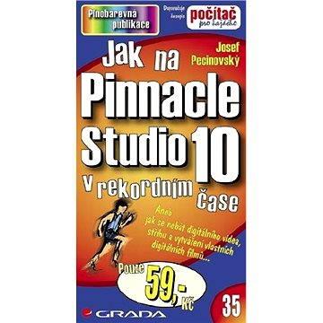 Jak na Pinnacle Studio 10 - Elektronická kniha