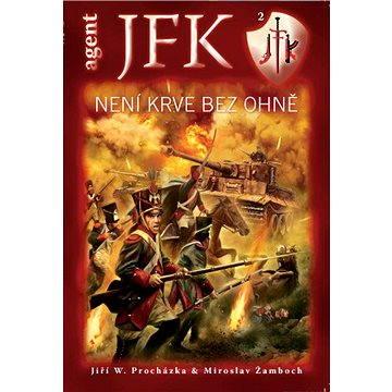 JFK 002 Není krve bez ohně