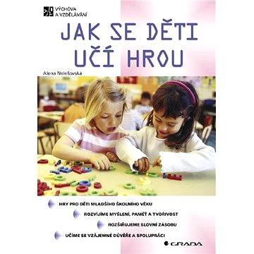 Jak se děti učí hrou - Elektronická kniha