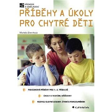 Příběhy a úkoly pro chytré děti - Elektronická kniha