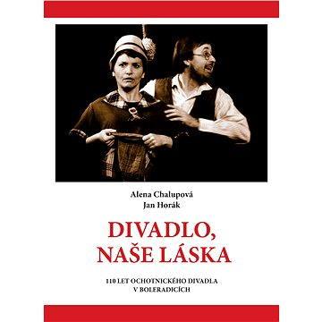 Divadlo, naše láska - Elektronická kniha