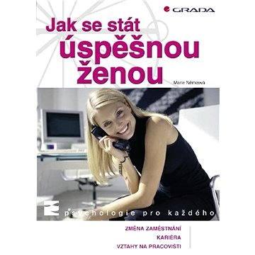 Jak se stát úspěšnou ženou - Elektronická kniha