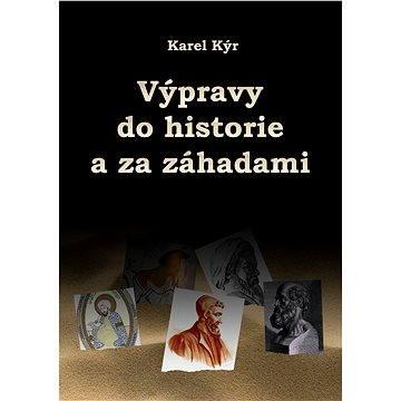 Výpravy do historie a za záhadami - Elektronická kniha
