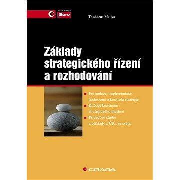 Základy strategického řízení a rozhodování - Elektronická kniha