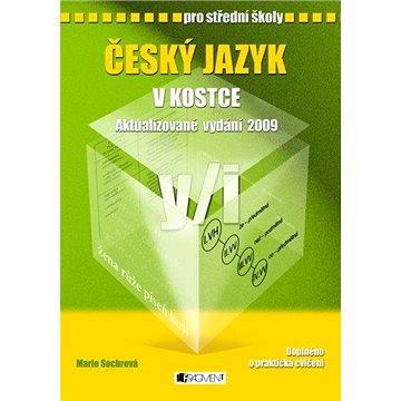 Český jazyk v kostce pro SŠ - Elektronická kniha