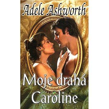 Moje drahá Caroline - Elektronická kniha