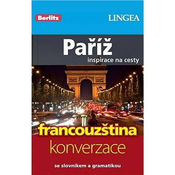 Paříž + česko-francouzská konverzace za výhodnou cenu - Elektronická kniha