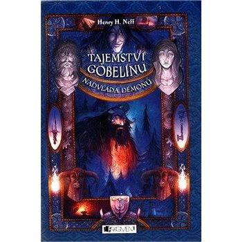 Tajemství gobelínu – Nadvláda démonů - Elektronická kniha