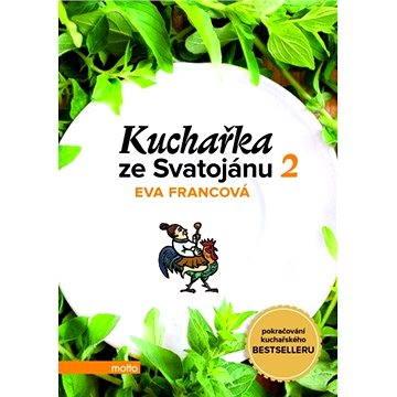 Kuchařka ze Svatojánu - Zahrada na talíři - Elektronická kniha