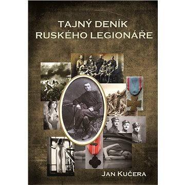 Tajný deník ruského legionáře