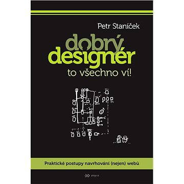Dobrý designér to všechno ví!