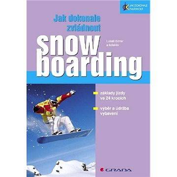 Jak dokonale zvládnout snowboarding - Elektronická kniha