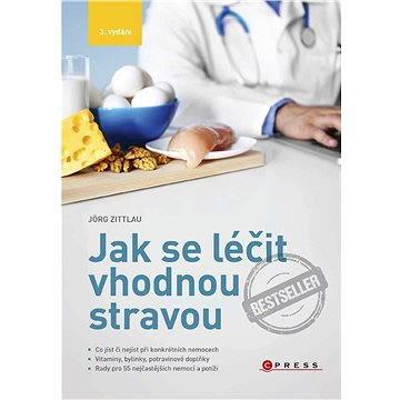Jak se léčit vhodnou stravou, 3. vydání