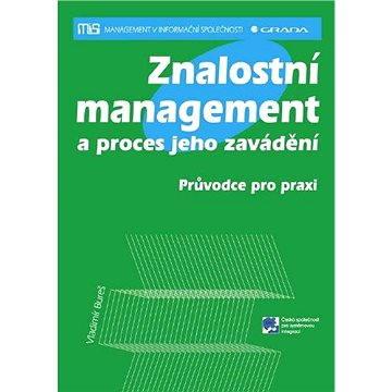 Znalostní management a proces jeho zavádění - Elektronická kniha