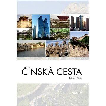 Čínská cesta - Elektronická kniha
