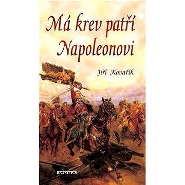 Má krev patří Napoleonovi - Elektronická kniha