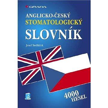 Anglicko-český stomatologický slovník - Elektronická kniha