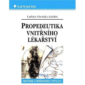 Propedeutika vnitřního lékařství - Elektronická kniha