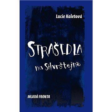 Strašidla na Silvrštejně - Elektronická kniha