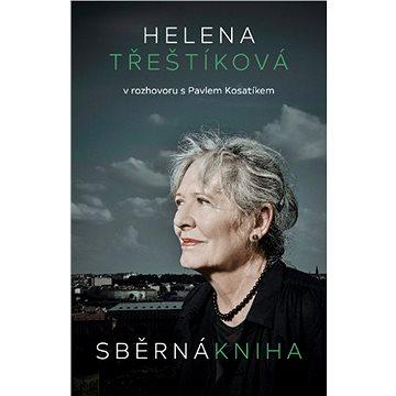 Sběrná kniha: Helena Třeštíková v rozhovoru s Pavlem Kosatíkem