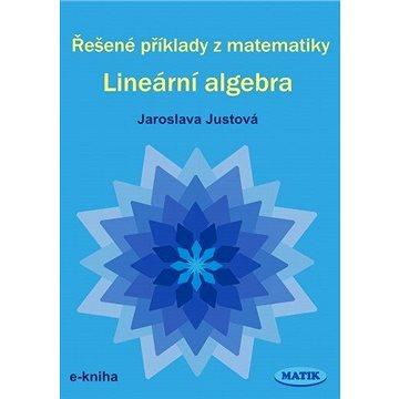Řešené příklady z matematiky - Lineární algebra
