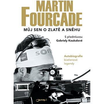 Martin Fourcade: Můj sen o zlatě a sněhu