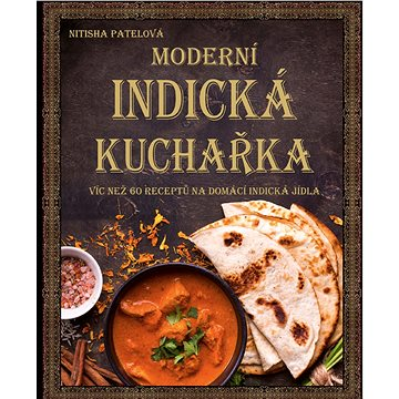 Moderní indická kuchařka - Elektronická kniha